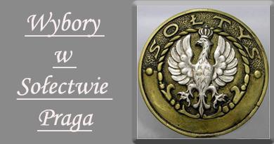 Sołectwo Praga ma nowego Sołtysa i nową Radę Sołecką
