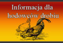 Zawiadomienie w sprawie zakaźnej wysoce zjadliwej grypy ptaków